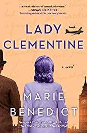Lady Clementine: A Novel por Marie Benedict