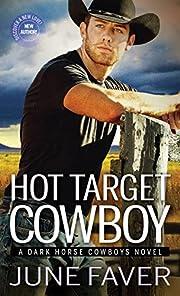 Hot Target Cowboy (Dark Horse Cowboys) de…