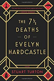 The 7 1/2 Deaths of Evelyn Hardcastle –…