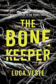 The Bone Keeper: A Novel de Luca Veste