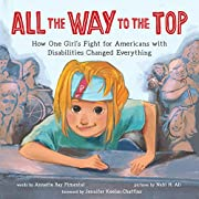 All the Way to the Top: How One Girl's…