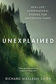 Unexplained: Real-Life Supernatural Stories…