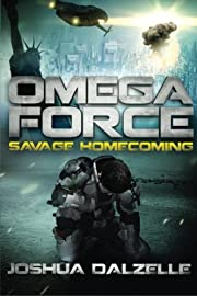 Omega Force: Savage Homecoming av Joshua…