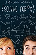 Solving for Ex by LeighAnn Kopans