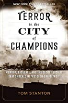 Terror in the City of Champions: Murder,…