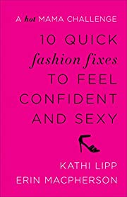 10 Quick Fashion Fixes to Feel Confident and…