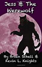 Jess and the Werewolf (Jess and the…