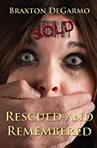 Rescued and Remembered (MedAir Series) by…