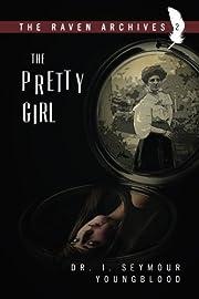The Pretty Girl av Dr. I. Seymour Youngblood