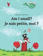 Am I small? Je suis petite, moi ?:…