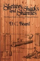 Shelters, Shacks, and Shanties: The Classic…