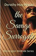 the Savage Surrogate (the Washington McBride…