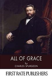 All of Grace de Charles Spurgeon