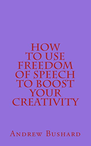 Image for How to Use Freedom of Speech to Boost Your Creativity