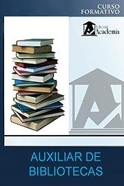 Auxiliar de bibliotecas: curso formativo…