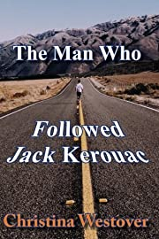 The Man Who Followed Jack Kerouac av…