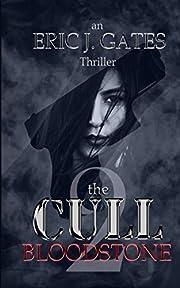 the CULL - Bloodstone (Volume 2) af Eric J.…