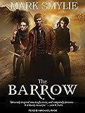 The barrow / Mark Smylie
