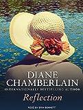 Reflection / Diane Chamberlain