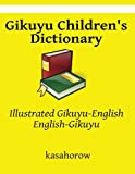 Illustrated Gikuyu-English, English-Gikuyu