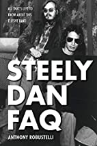 Steely Dan FAQ: All That's Left to Know…