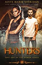 Hunters: Hunters (The Demon Series Book 1)…