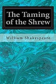 The Taming of the Shrew av William…