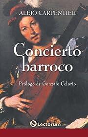 Concierto barroco (Spanish Edition) de Alejo…