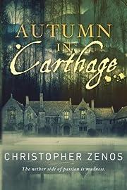 Autumn in Carthage de Christopher Zenos