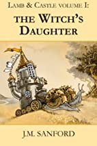 The Witch's Daughter by J.M. Sanford