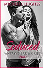 Seduced by Michelle Hughes