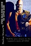 """Stone Cold Steve Austin """"The Rattlesnake"""" / Martin Marlow"""