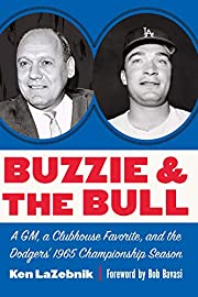 Buzzie and the Bull: A GM, a Clubhouse…