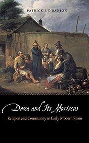 Deza and Its Moriscos: Religion and…