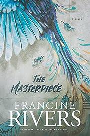The Masterpiece – tekijä: Francine Rivers