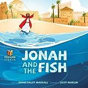Jonah and the fish : and, The fish and Jonah…