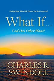 What If . . . God Has Other Plans?: Finding…