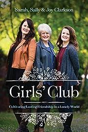 Girls' Club: Cultivating Lasting Friendship…