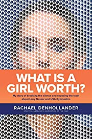 What Is a Girl Worth?: My Story of Breaking…