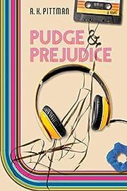 Pudge and Prejudice de A.K. Pittman
