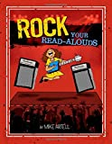Rock your read-alouds / by Mike Artell