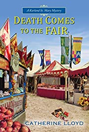 Death comes to the fair por Catherine Lloyd