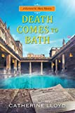 Death comes to Bath / Catherine Lloyd
