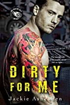 Dirty For Me (Motor City Royals) by Jackie…