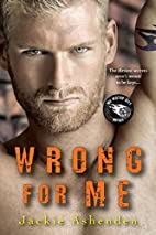 Wrong for Me (Motor City Royals) by Jackie…