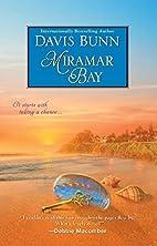 Miramar Bay by Davis Bunn