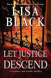 Let Justice Descend (A Gardiner and Renner…