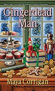 Gingerdead Man (A Five-Ingredient Mystery)…
