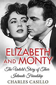 Elizabeth and Monty: The Untold Story of…