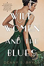 Wild Women and the Blues: A Fascinating and…